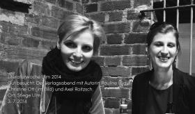 Pauline Füg (links) und Christine Ott (rechts) zu Gast in der Literaturwoche am 3. 7. 2014