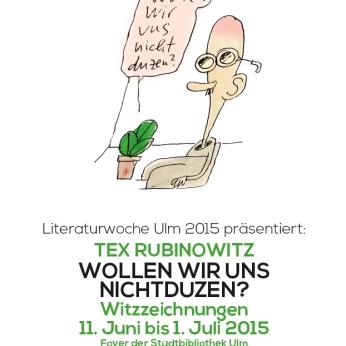 Tex Rubinowitz: Wollen wir uns Nichtduzen? Ausstellung in der Stadtbibliothek Ulm
